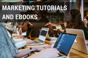 Marketing tutorial and ebooks