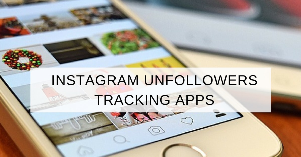 11 Instagram Unfollowers & Followers Tracking Apps for iOS Android Free