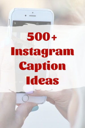 500+ Instagram Captions: Funny, Cute, Fitness, Selfie
